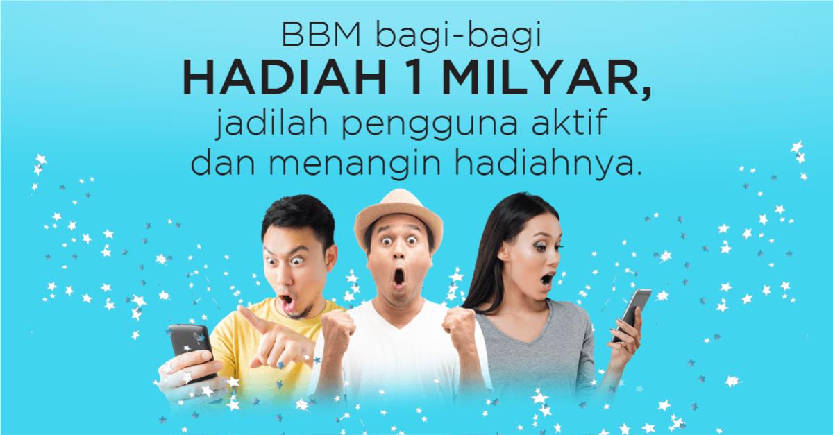 BBM Bagi-bagi Hadiah 1 Miliar!