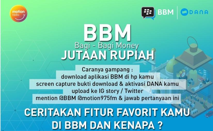 Dengerin Terus Motion Radio 97.5 FM Buat Menangin Jutaan Rupiah dari BBM Bagi-BagiMoney!