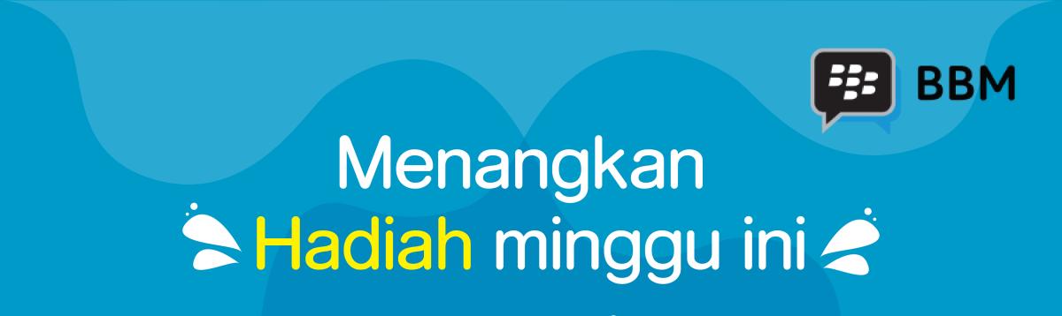 Hadiah Mingguan Untuk Partner BBM (9-15 Juli 2018)