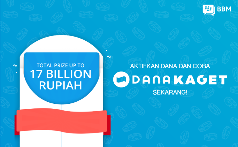 "Final Call: Activate DANA in BBM and Try New Group Feature ""DANA KAGET"" to Win Total Vouchers of Rp17 Billion!"