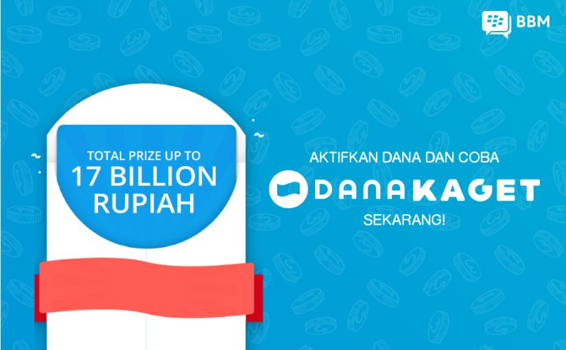 Panggilan Terakhir: Aktifkan DANA di BBM danCoba Fitur Baru DANA KAGET di Group Chat untuk Menangkan Hadiah Voucher Total Rp17Miliar!